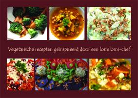 Boek Vegetarische recepten geïnspireerd door een lomilomi chef